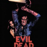 Evil Dead Saga, My Name Is Bruce y Drag me To Hell