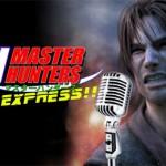 Shin Master Hunters Podcast Express!! 1×03
